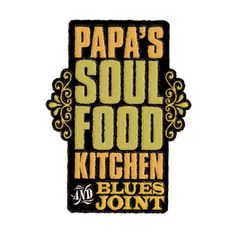 Papa S Soul Food Kitchen Menu