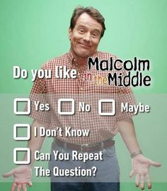 Do you like Malcom in the middle? Malcolm In The Middle, The Middle Tv Show, Stuck In The Middle, Funny Relatable Memes, Wtf Funny, Best Funny Pictures, Funny Images, Cute Quotes, Funny Quotes