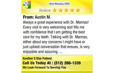 Always a great experience with Dr. Mannas! Every visit is very welcoming and fills me...