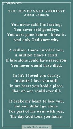 Dad You Never Said Goodbye: A Poem About Losing a Loved One ~ Teach Me Genealogy…