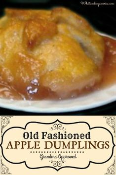 Old-Fashioned Apple Dumplings. A comforting dessert that will make them wanting more! Apple Dessert Recipes, Fruit Recipes, Just Desserts, Baking Recipes, Delicious Desserts, Yummy Food, Green Apple Recipes, Asian Desserts, Cake Recipes