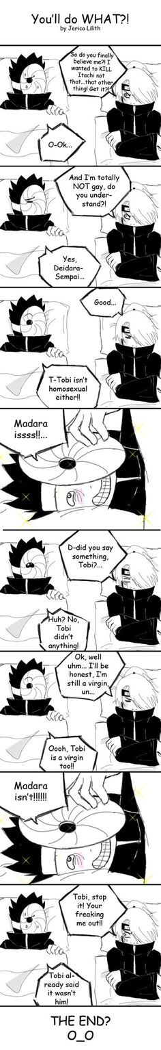 Part 2: Edit: NOT a yaoi comic. Shut up. YOSH! Jerica is back!! haha WE'LL BLOW THEM ALL (UP)!! Yea, Deidara needs to think more about what he sais xD It might come out the wrong way! Believe it or...