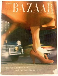 Harper's Bazaar March 1948  The Spring Fashion Story ... The Shoes that Are News
