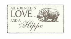 I love hippos.