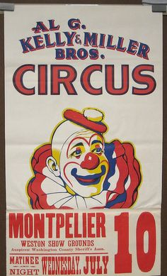 Circus Poster (Any of the t-shirt, sign places could make one) Le Clown, Circus Clown, Circus Theme, Clown Hat, Circus Birthday, Birthday Parties, Old Circus, Circus Acts, Vintage Circus Posters