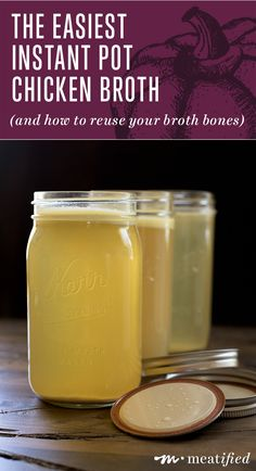 The Easiest Instant Pot Chicken Broth from http://meatified.com - plus how to reuse broth bones.