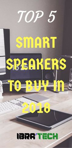 Well you are on the market to buy a smart assistant or a smart speaker, maybe both combined. Which ever you need, here are the Top 5 Smart Speakers to buy in 2018   #SmartHome #SmartAssistant #HomeAutomation #GoogleHome #AmazonEcho #Smart #HomeDecor #HomeDIY #SmartHomeTips