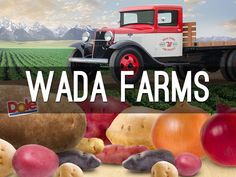 """""""Wada Farms"""" - A Haiku Deck by Wada Farms: 70+ year history of pride, excellence and respect - and an obsession for providing things of intrinsic value to our consumers and partners."""