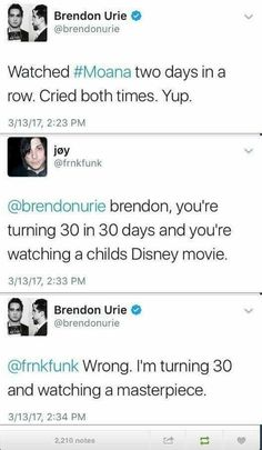 I'm glad people like Brendon Urie appreciates Moana. I cried too. Emo Band Memes, Emo Bands, Music Bands, Stupid Funny Memes, Funny Quotes, Qoutes, Funny Stuff, Hilarious, Moana