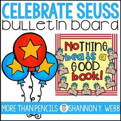 Get your classroom ready for March and Read Across America with this super cute Seuss bulletin board.