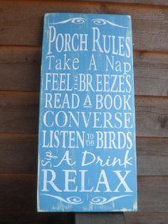 Porch Rules, wood sign, outside decor,  distressed sign, primitive decor, shabby blue, beach, lake, shabby chic, blue and white. $34.95, via Etsy.