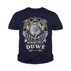 DUWE In case of emergency my blood type is DUWE -DUWE T Shirt DUWE Hoodie DUWE Family DUWE Tee DUWE Name DUWE lifestyle DUWE shirt DUWE names #gift #ideas #Popular #Everything #Videos #Shop #Animals #pets #Architecture #Art #Cars #motorcycles #Celebrities #DIY #crafts #Design #Education #Entertainment #Food #drink #Gardening #Geek #Hair #beauty #Health #fitness #History #Holidays #events #Home decor #Humor #Illustrations #posters #Kids #parenting #Men #Outdoors #Photography #Products #Quotes…