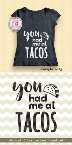 11fa1038 You had me at tacos Mexican Food fun quote by LoveRiaCharlotte Mexican  Fonts, Mexican Sayings