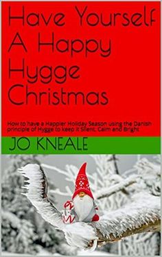 Have Yourself A Happy Hygge Christmas from https://howtohyggethebritishway.com/2017/09/25/a-self-care-advent-calendar-just-for-you/