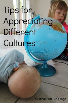 Tips for Appreciating Different Cultures by multiculturalkidblogs #Education #Kids #World_Culture
