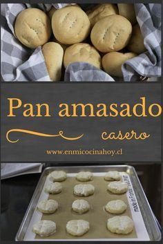 El pan amasado es el pan de las vacaciones en Chile, o de los días especiales. Es un placer hacerlo y disfrutarlo en casa.