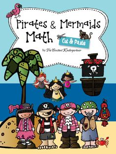 Pirates&Mermaids Math! Cut&paste fun worksheets and funny math word problems! These activities help the children with number recognition, counting, addition and subtraction within 10. Also a fun way to practice scissor skills and fine motor skills $