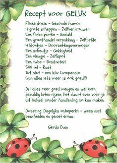 Recept voor Geluk  https://www.facebook.com/VrouwVerbinding/photos/a.522664687766197.119169.522647814434551/936408769725118/?type=1&theater