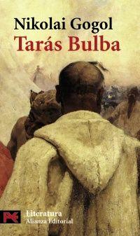 'Tarás Bulba', Nikolái Gógol. Manual del buen cosaco: lucha sanguinaria sin descanso por la tierra, la tradición, la ortodoxia y la fe