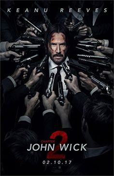 John Wick Chapter 2 Movie Poster Limited Print Photo Keanu Reeves Laurence Fishburne Size 27x40 #1