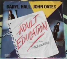 """HALL & OATES.....ADULT EDUCATION & MANEATER..1983...CLASSIC ROCK...CAN...""""HEAR"""""""