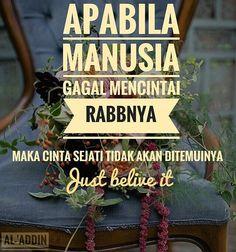 """Mari memperbaiki.. """"Cinta"""" yang kebanyakan manusia gagal dalamnya . Follow… Islam Muslim, Allah Islam, Islam Quran, Muslim Quotes, Islamic Quotes, Nana Quotes, Islamic Posters, All About Islam, Quotes Indonesia"""