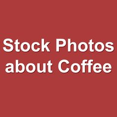 My coffee photos. #coffee #stockphoto