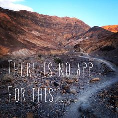 There is no app for this.  #running #inspiration #trail