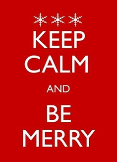 #Christmas #quote Keep Calm