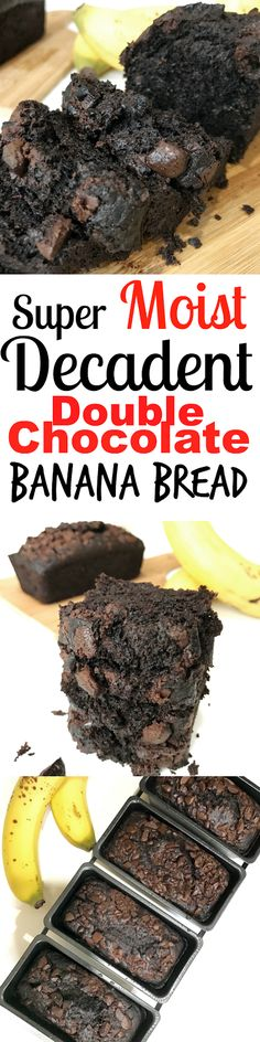 SUPER RICH DARK MOIST Banana Double Chocolate Chip Bread! Stays moist even after few days. Warm it and enjoy with ice cream. SO YUMMY!!!