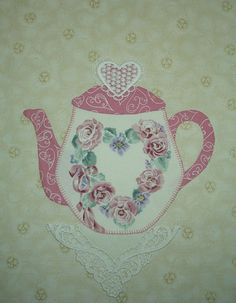 """DESIGN SOURCE: Teapot - slightly modified Kay Mackenzie pattern from """"Teapots 2 to Appliqué"""""""