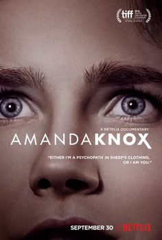 The Amanda Knox Netflix Documentary Gets Posterized And Trailerized
