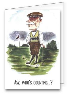 """Inside saying: """"I am! And you're one year older."""" Find this whimsical golf greeting card and many others at greetings4golfers.com"""