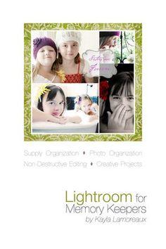 Lightroom For Memory Keepers~ organizing digital scrapbook supplies with Lightroom