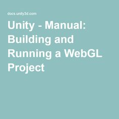 50 Best Unity and WebGL images in 2016 | Projects, Unity web