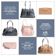 Coach online factory sale by invitation only. To get on the mailing list submit email at coachfactoryonline.com