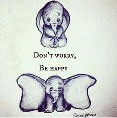 Don't Worry, Be Happy :-)