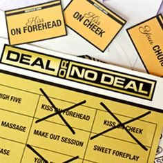 "Is your man a risk taker?! Find out just how risky he is by playing a sassy round of ""Deal or No Deal"" in the bedroom!"
