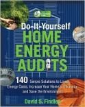 Green Guru Guides Do It Yourself Energy Audits: Simple Solutions to Reduce Your Utility Bill and CarbonFootprint