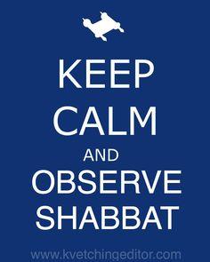 Keep Calm and Observe Shabbat