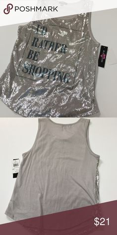 "Sequin tank This pretty much sums it up! This is a gray tank with silver sequins with the phrase ""I'd rather be shopping"" on the front. Size medium. Approximate length is 25"" and approximate chest measurement is 17"". Tops Tank Tops"