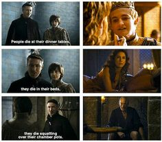 How true were Little Finger'so words. Lol.