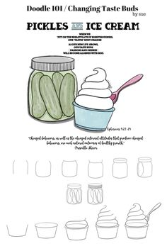 Doodle 101 / Pickles & Ice Cream/ Have my tastebuds changed???? – 1Arthouse