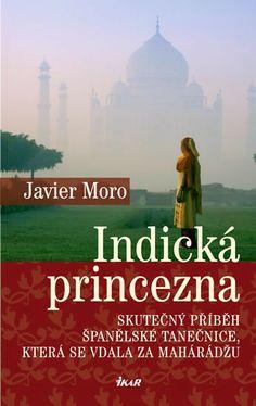 Příběh Anity Delgado, španělské tanečnice, která se provdala za indického mahárádžu a stala se tak téměř přes noc indickou princeznou, je vyprávěn na základě skutečných událostí. Spolu s Anitou se čtenář přenese do Indie doby výstředních mahárádžů a vstoupí do světa pohádkové nádhery, do světa, který dnes již neexistuje. Memories, Adventure, World, Books, Movie Posters, Life, The World, Livros, Souvenirs