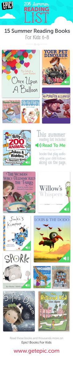 "Check out 15 of our favorite summer reading books for children ages 6 - 8! You can find these and thousands more on Epic! Books For Kids. This summer reading list includes ""Read To Me"" books that play audio while your child follows along on the page. Enjoy the best summer books of 2015 with your children! www.getepic.com/"