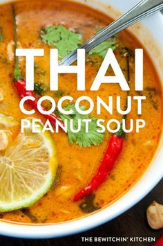This Thai Coconut Peanut soup recipe makes a delicious and easy dinner. Made with chicken chili paste peanut butter coconut milk and spices makes this perfect for your healthy dinner recipes board. Healthy Soup Recipes, Vegetarian Recipes, Cooking Recipes, Coconut Soup Recipes, Thai Food Recipes, Thai Curry Recipes, Lactose Free Soup Recipes, Thai Food Vegetarian, Healthy Winter Recipes