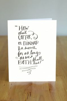 This makes my eyes well up just reading it!  What a cute card!  Quote from You've Got Mail by HelloimKate on Etsy, $4.00