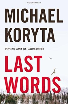 Stephen King recommends Last Words by Michael Koryta as a great summer read.