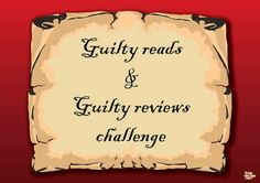 Guilty Reads & Guilty Reviews 2014