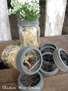 Chicken Wire and Mason Bands for flower arrangements (from Sweet Magnolias Farm)